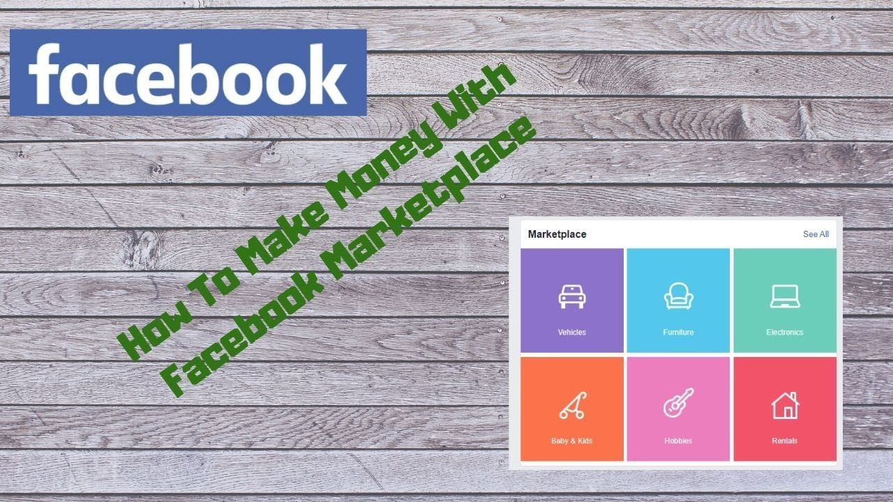 How to use facebook marketplace to make money guide in