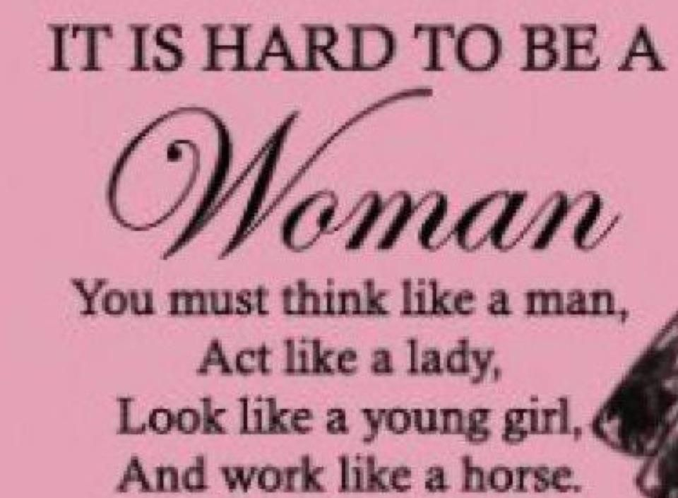 Pin By Collista Jensen On Words Of Wisdom Act Like A Lady Guys