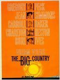 Les Grands Espaces (The big country) : Film américain western - avec : Gregory Peck, Jean Simmons, Carol Baker, Charlton Heston, Burl Ives, Charles Bickford, Chuck Connors - 1958