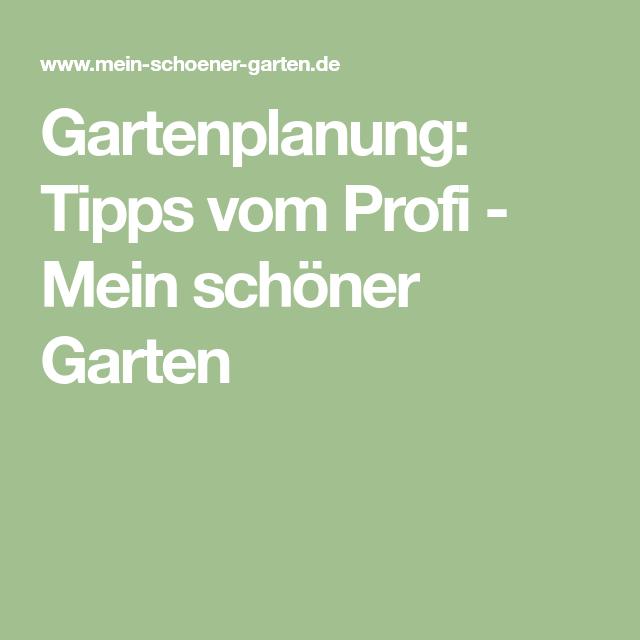 Gartenplanung: Tipps Vom Profi   Mein Schöner Garten