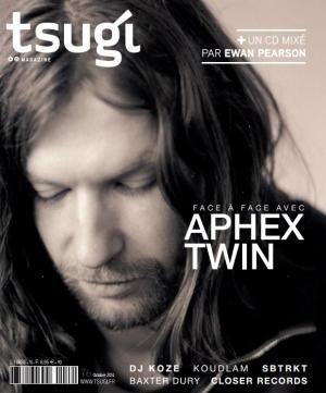 Aphex Twin / Tsugi. Pour l'article complet, abonnez-vous ici : www.exacteditions.com/tsugi