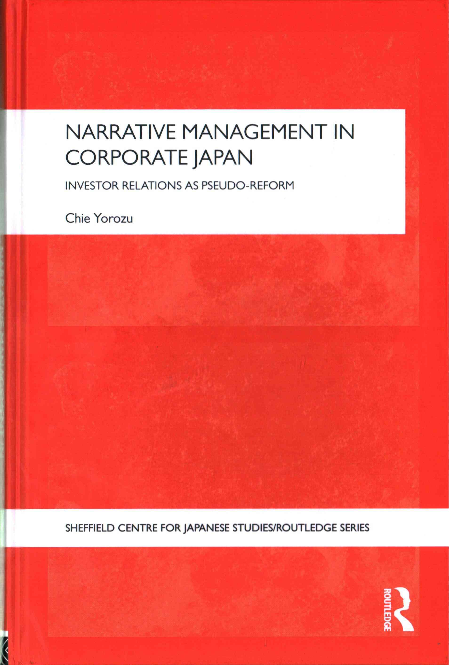 Narrative Management In Corporate Japan Investor Relations As