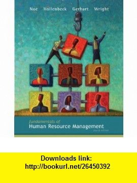 fundamentals of human resource management with connect plusfundamentals of human resource management with connect plus (9780077477639) raymond noe, john hollenbeck, barry gerhart, patrick wright , isbn 10