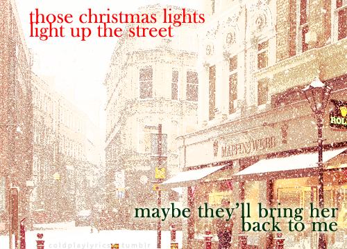 Coldplay Lyrics Coldplay Lyrics Coldplay Christmas Quotes