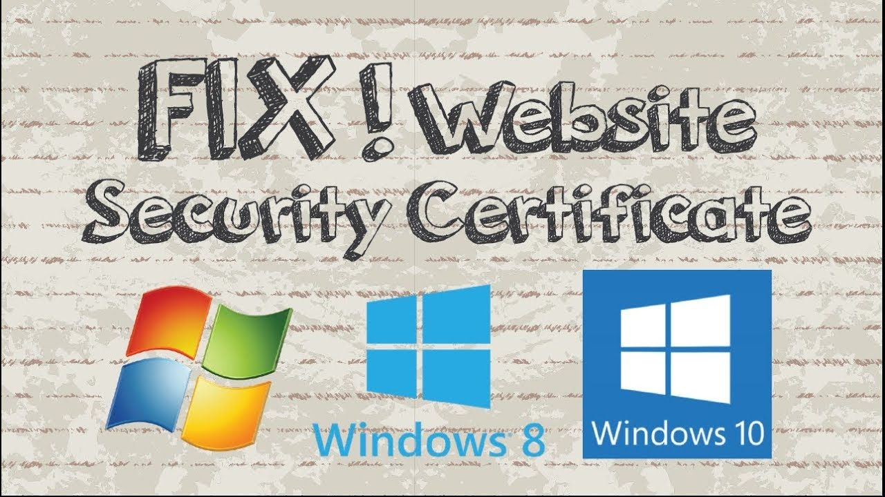 FIX ! There is a problem with this website\'s security certificate ...