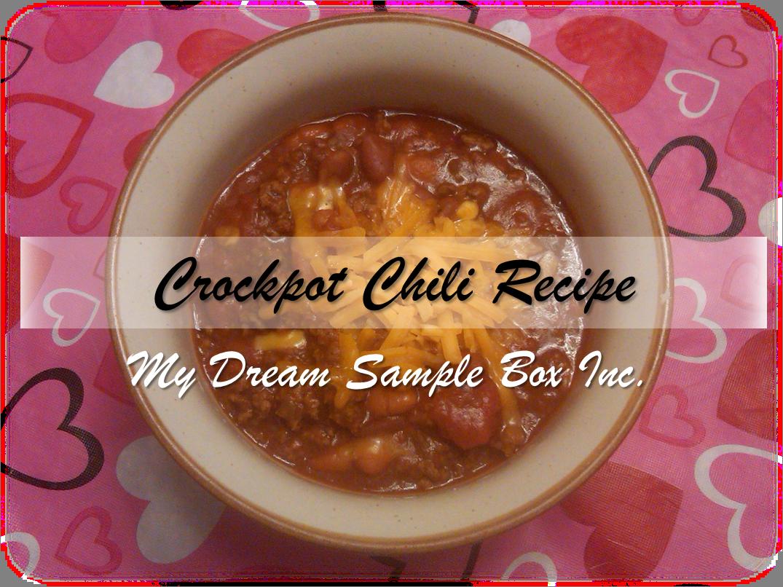 My Dream Sample Box Inc.: Queen of Hearts: Crockpot Chili Recipe ...