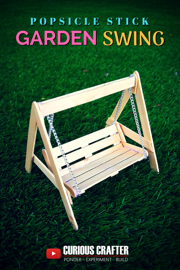 popsicle stick garden bench swing. step-by-step guide to