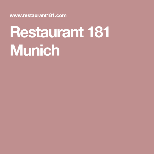 Restaurant 181 Munich