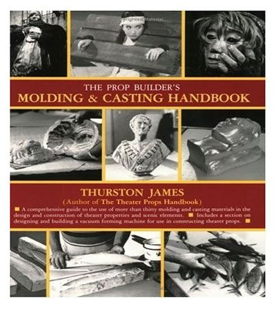 Moulding & Casting handbook by Thurston James Aldax Moulds Store