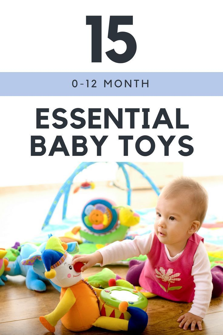 15 Must Have Baby Toys 0 12 Months Babyspielzeug Baby Toys Baby