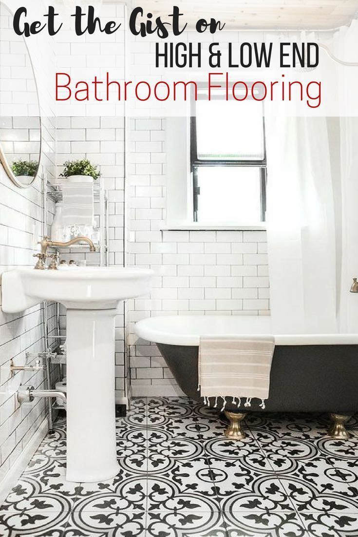 A Smart Guide to Low & High End Bathroom Flooring | Remodeling ideas ...