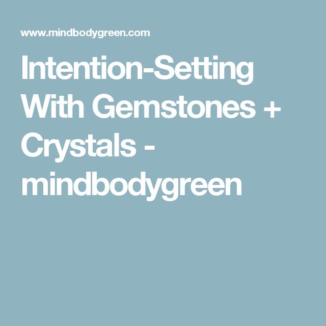 Intention-Setting With Gemstones + Crystals - mindbodygreen
