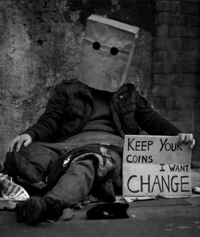 society , we need a change , no need for money.
