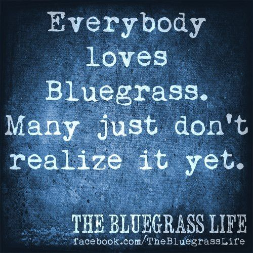 Bluegrass Music Quotes