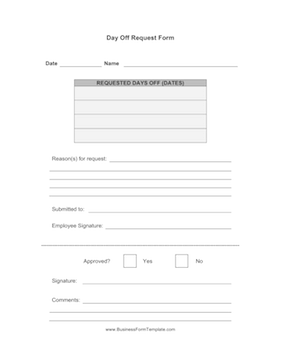 Use This Form To Request Days Off From Your Job. Includes Spaces For  Supervisor Or