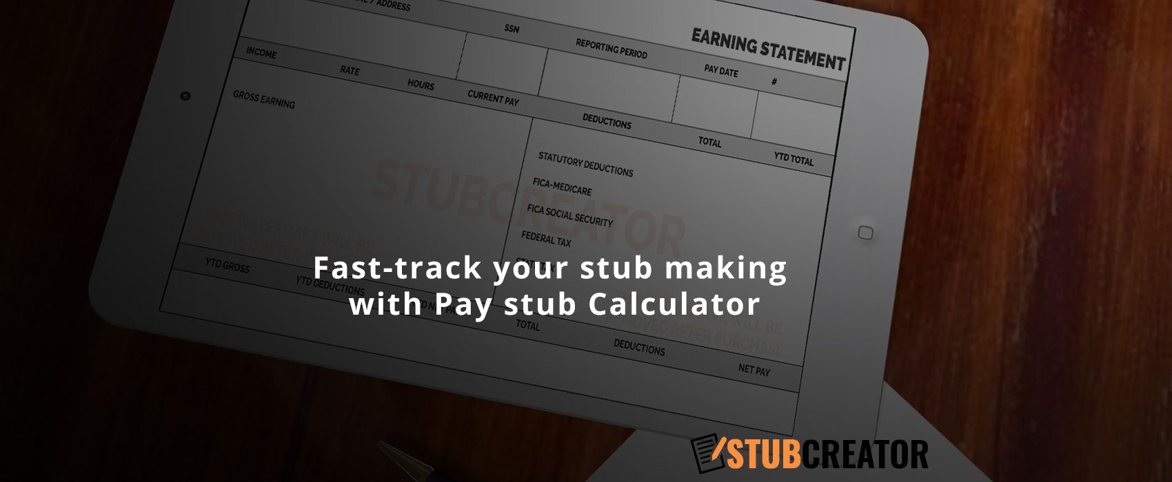 Pay stub calculator is meant for speedingup the process