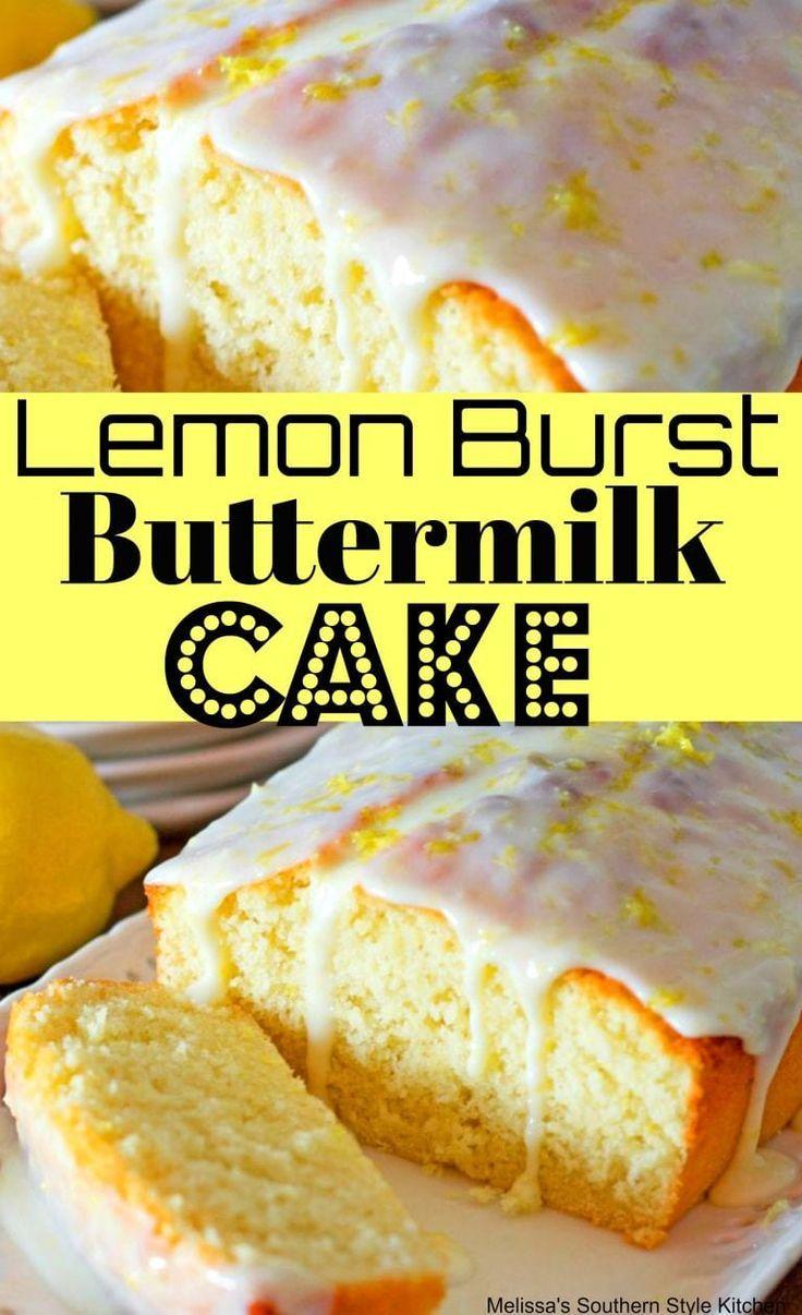 Lemon Burst Buttermilk Cake Cake Recipes Recipe Lemon Lemoncake Dessert Sweets Teatime Buttermilk Cak Lemon Recipes Buttermilk Recipes Lemon Desserts
