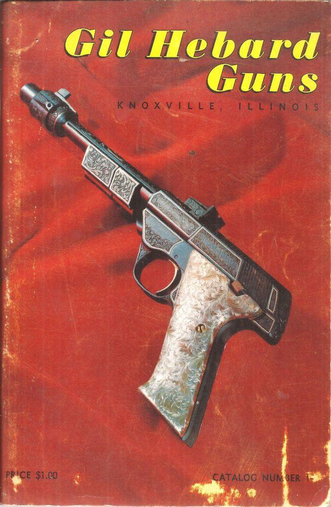 Catalog Gil Hebard Guns, Knoxville, Illinois (cy 1961