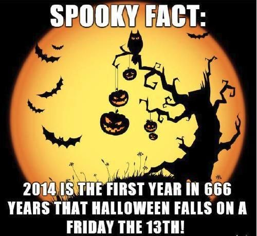 spooky fact 2014 is the first year in 666 years that halloween falls on a friday the - Halloween Date This Year