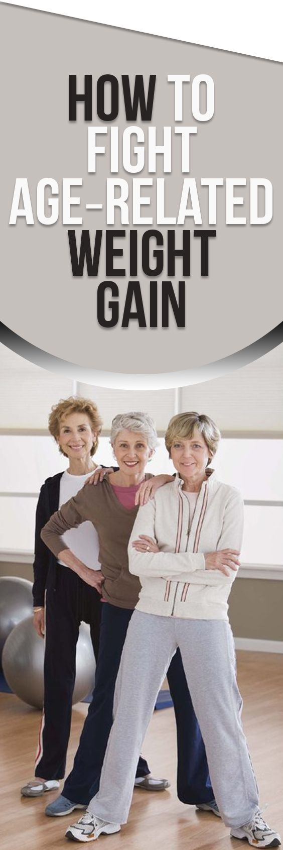 How to Fight AgeRelated Weight Gain