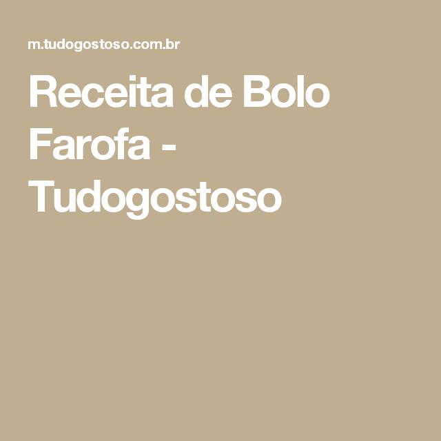 Receita de Bolo Farofa - Tudogostoso
