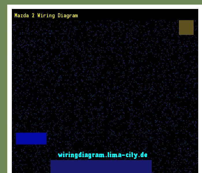 Mazda 2 Wiring Diagram  Wiring Diagram 174649