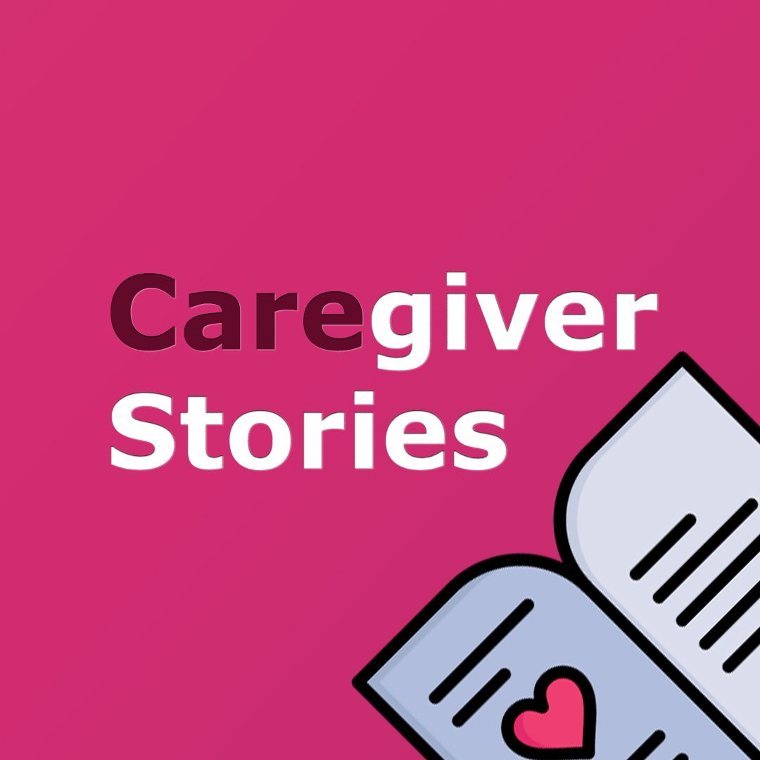 Caregiver Stories board cover. Caregivers sharing their