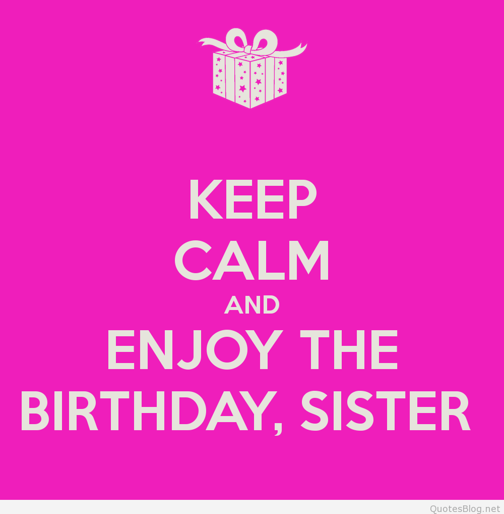 Happy Birthday Quotes Sister 5 Quotes