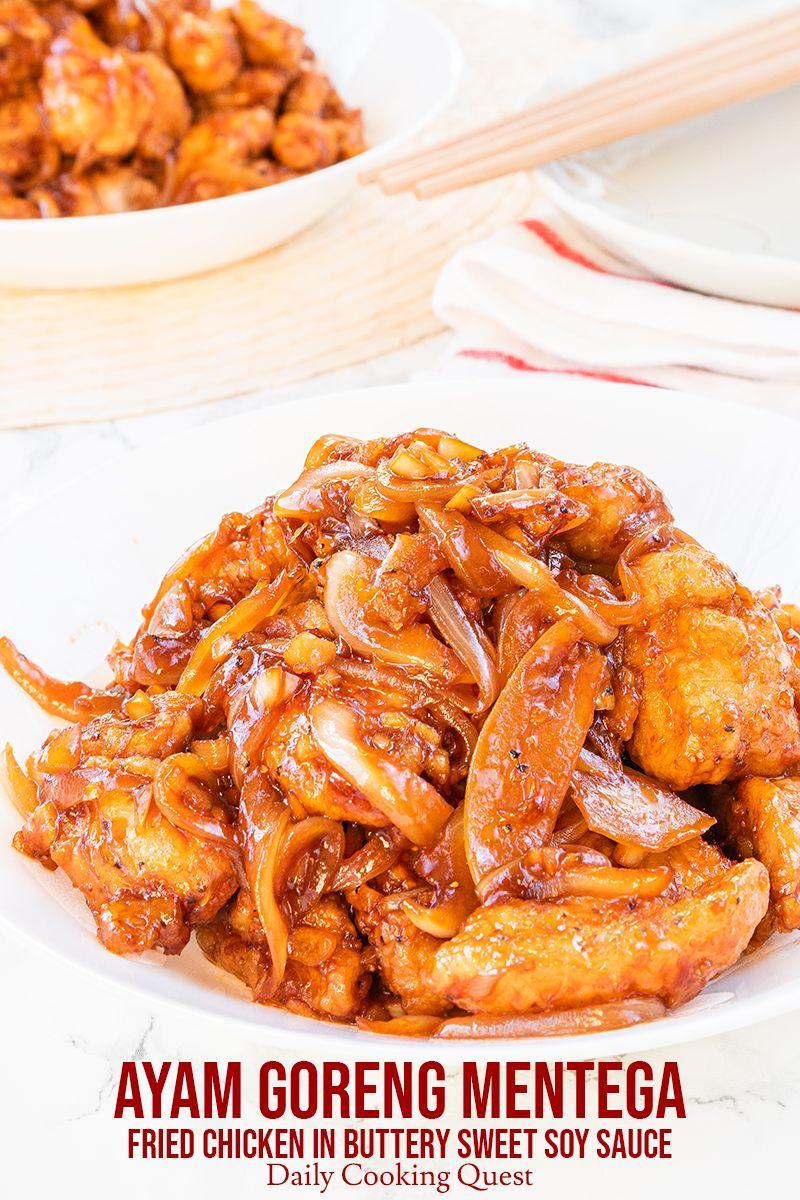 Ayam Kecap Mentega : kecap, mentega, Goreng, Mentega, Fried, Chicken, Buttery, Sweet, Sauce, Recipes, Sauce,, Recipe,