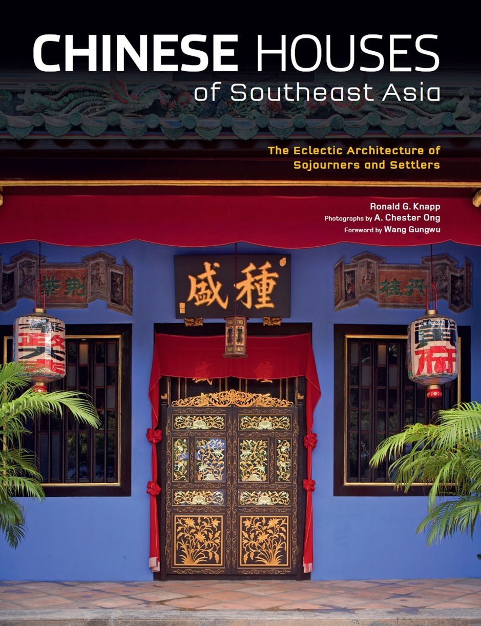 ?Chinese Houses of Southeast Asia , AD, Southeast,