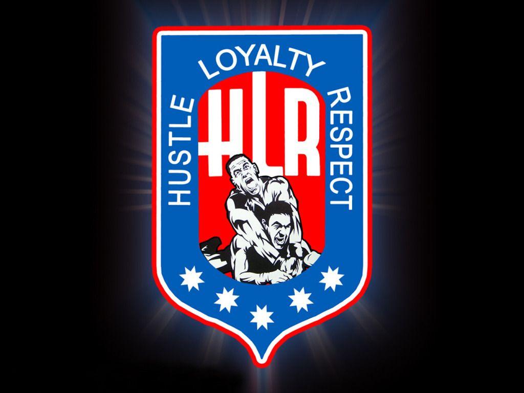 Hustle Loyalty Respect