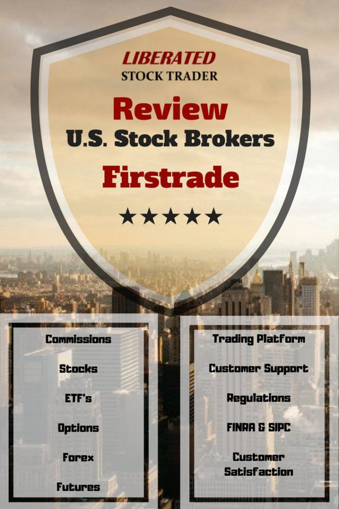 Firstrade Review 2020Best Zero Commission Stock Broker