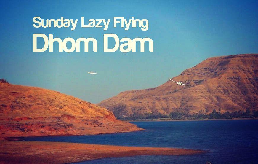 Sunday lazy flying at Dhom Dam