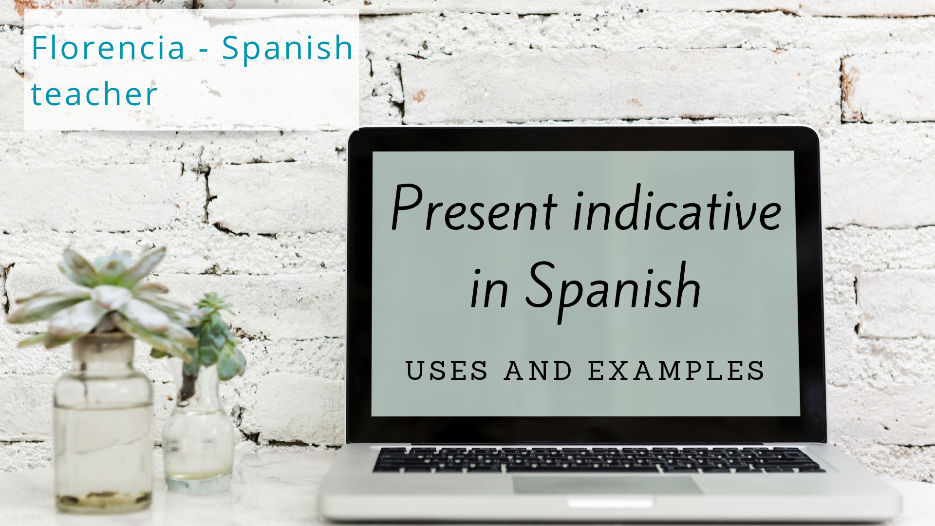 Learn All About The Present Indicative In Spanish Its