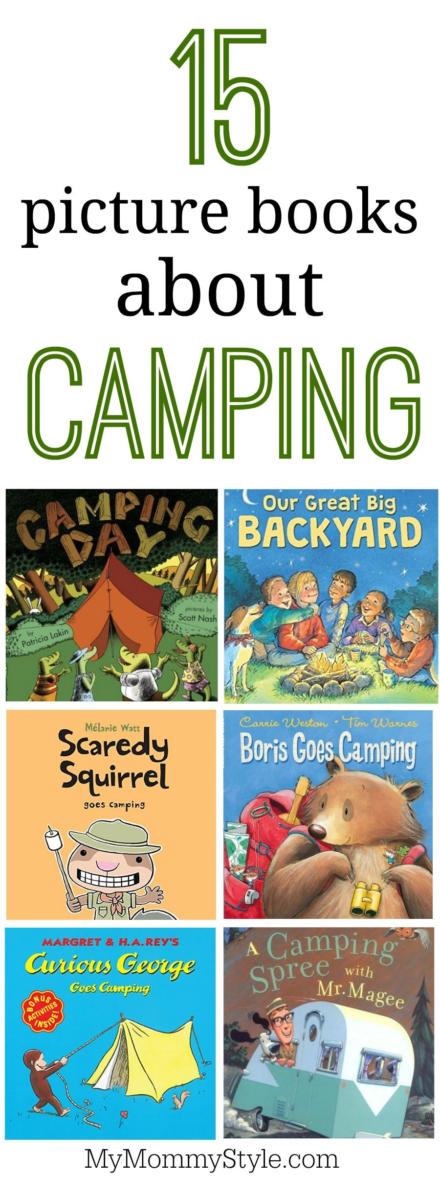 Picture books about camping is part of Camping theme preschool, Camping theme classroom, Camping preschool, Camping classroom, Camping books, Camping games - embrace the mom you are