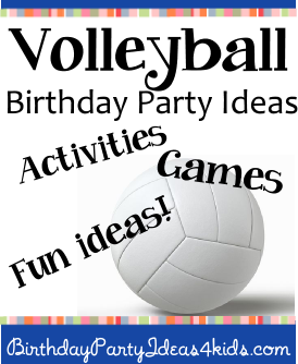 Volleyball Birthday Party Ideas Tween Birthday Party Birthday