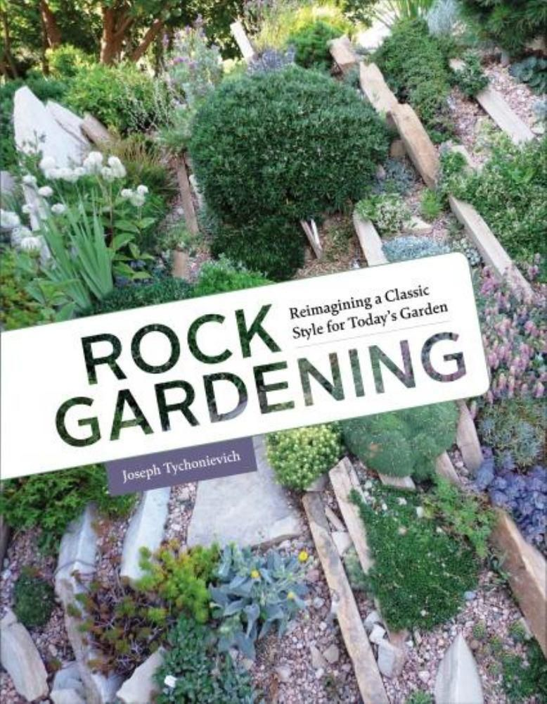 Rock Gardening Reimagining a Classic Style for Today