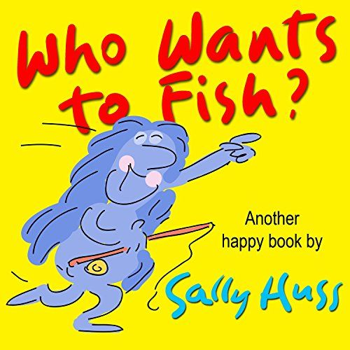 """Children's Books: WHO WANTS TO FISH? (Delightfully Fun Tongue-Twisting, Rhyming Bedtime Story/Picture Book, About Working Together, for Beginner Readers, with 35 Whimsical Illustrations, Ages 2-8) by Sally Huss http://www.amazon.com/dp/B00TSV0EOY/ref=cm_sw_r_pi_dp_6fwhwb0K6WCCN  """"When fishing folks gather at the edge of the sea, they are there for a purpose – to fill a large vat with fish to make their favorite fish dish."""""""