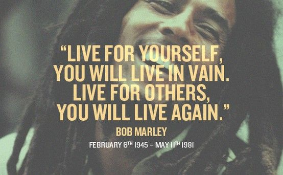 Image result for live for yourself bob marley