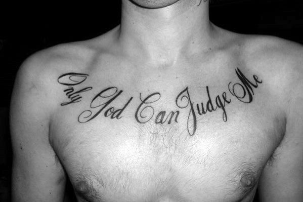 60 Only God Can Judge Me Tattoo Designs For Men