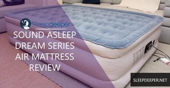 Best Inflatable Mattress 2020 Sound Asleep Dream Series Air