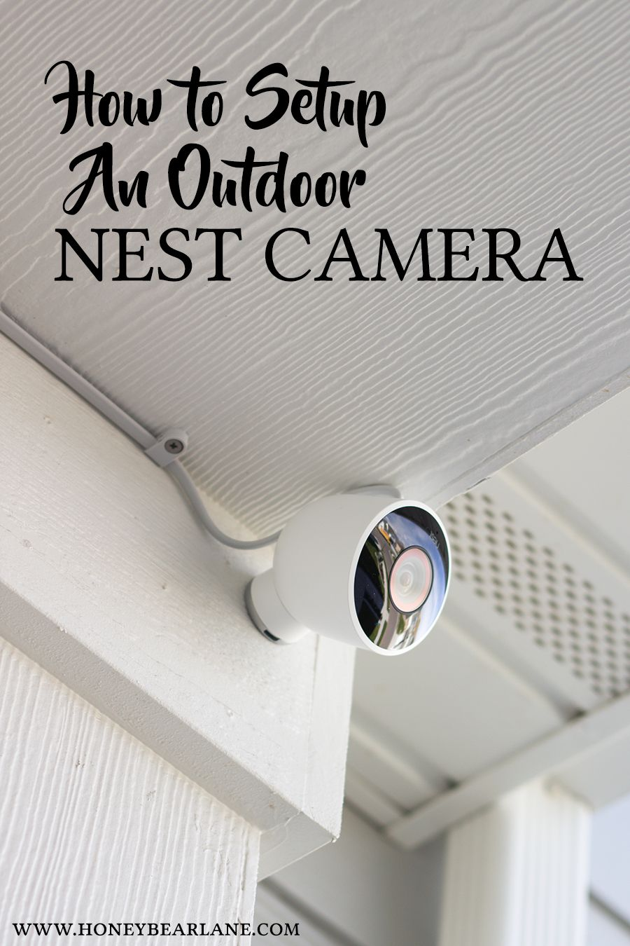 smart home series how to setup an outdoor nest camera pinterest rh pinterest co uk Nest Thermostat Wiring Diagram Nest 2 Stage Heating Wiring
