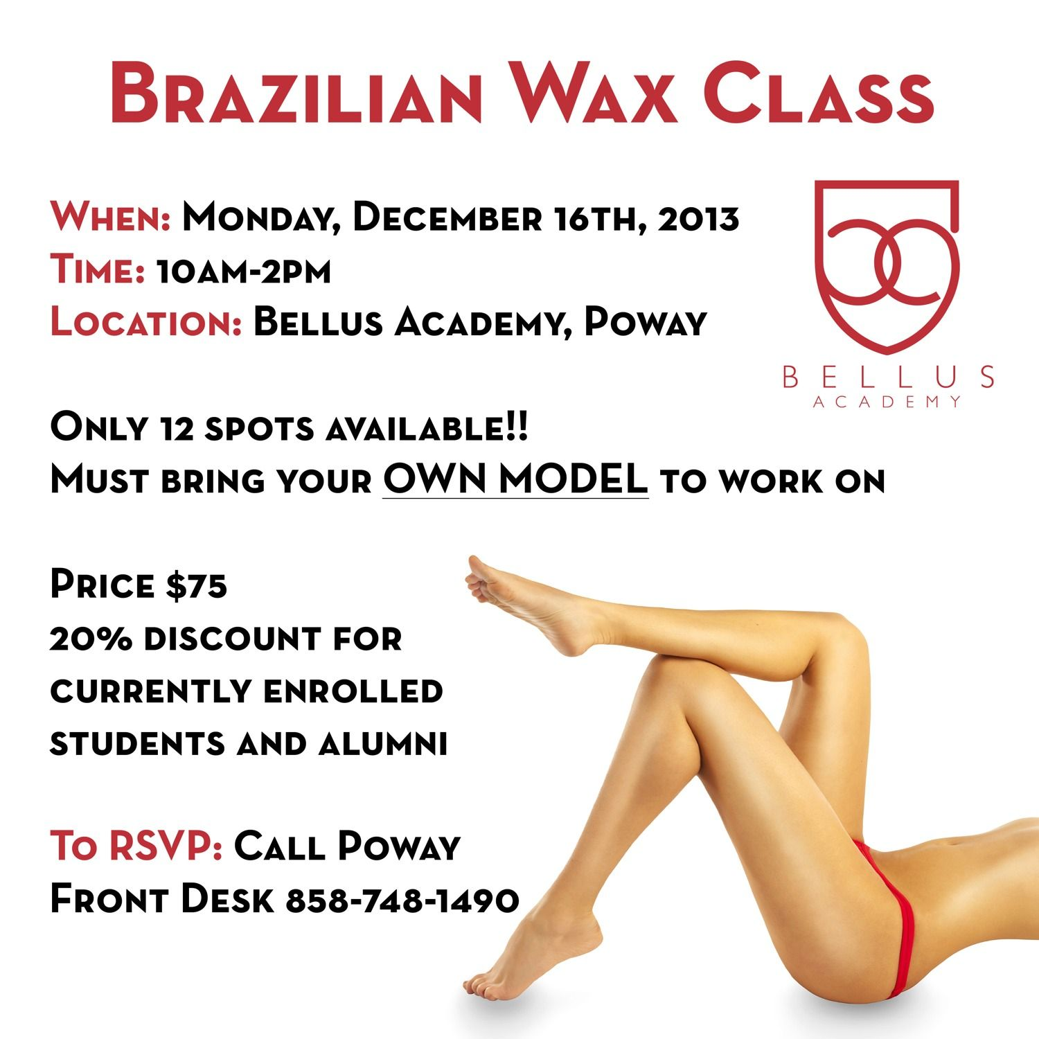 Join us at Bellus Academy Poway for a Brazilian Wax Class! Only 12