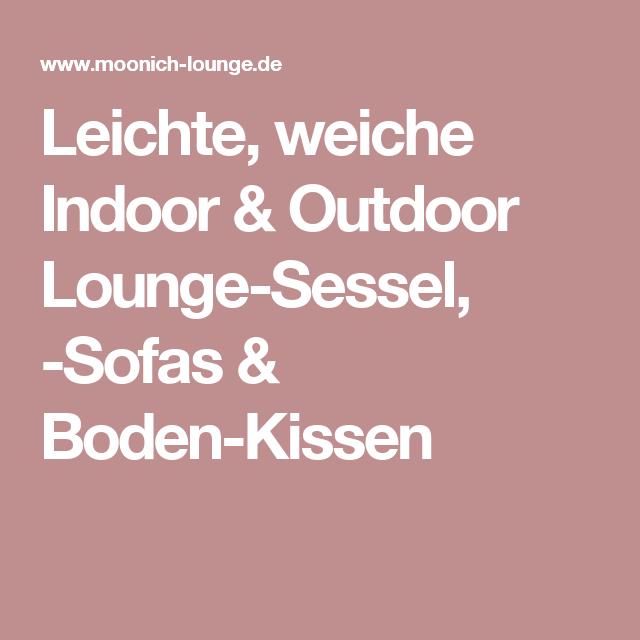 leichte weiche indoor outdoor lounge sessel sofas boden kissen - Planner Sessel