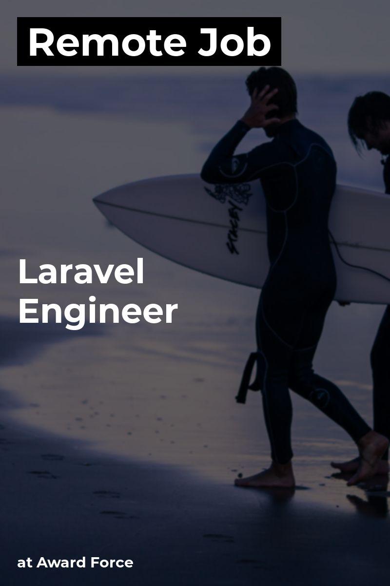 Remote Laravel Engineer at Award Force laravel php