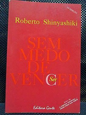 Livro sem medo de vencer roberto shinyashiki leitura livro sem medo de vencer roberto shinyashiki leitura literatura autoajuda fandeluxe Image collections