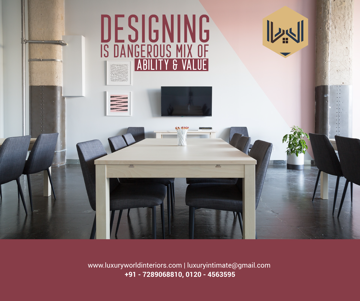 Designing is a dangerous mix of ability and value. Get