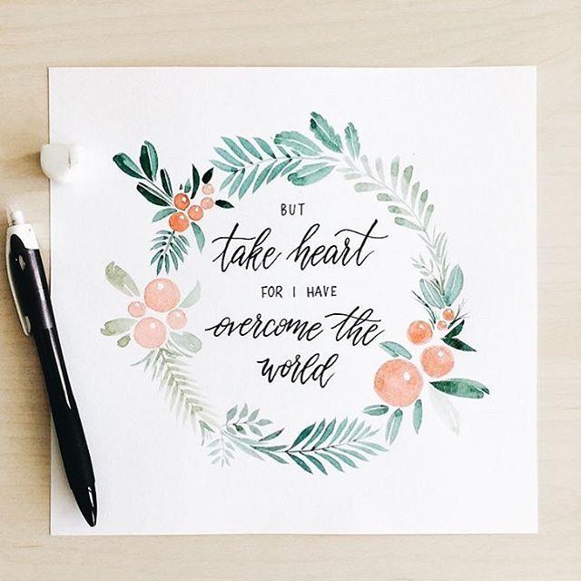 "Lettering His Love on Instagram: ""Take heart dear friends.  @mellowwoods 💕 #LetteringHisLove"""