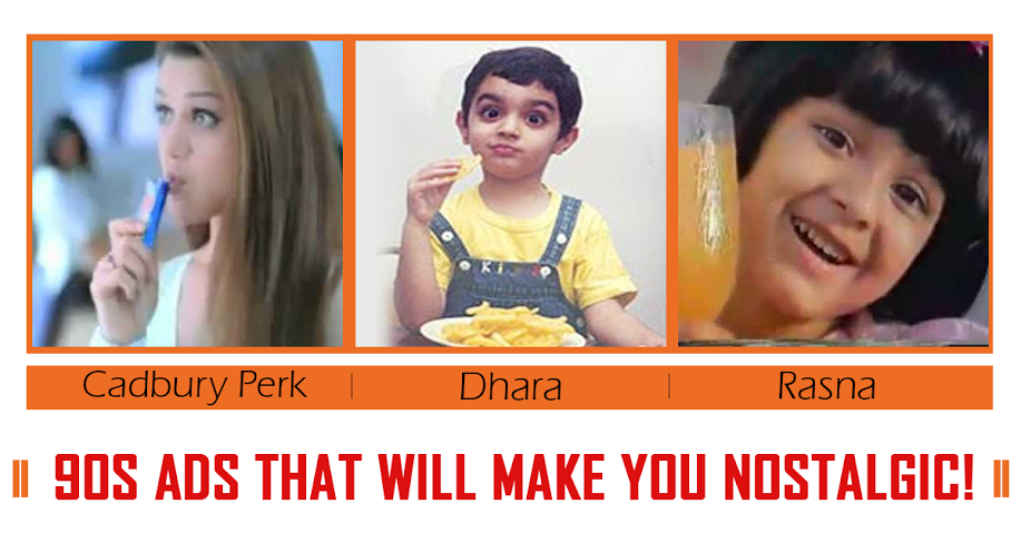Time to get a little nostalgic! Watch here few of the most famous Indian Ads from the 90s -