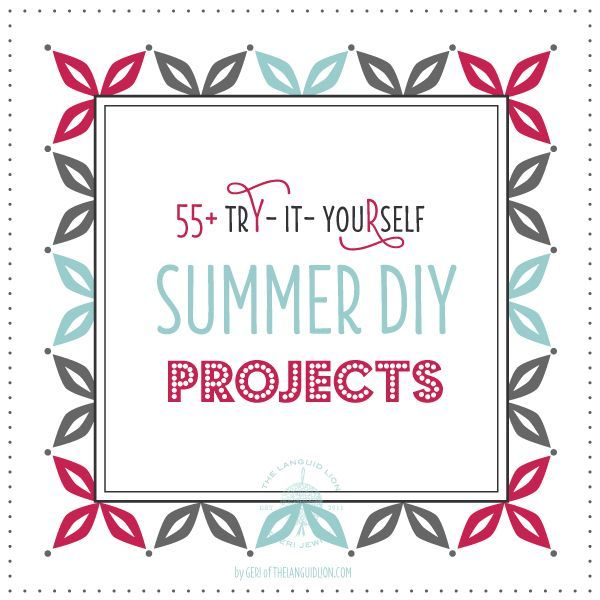 55 fabulous summer diy projects to try yourself have fun 55 fabulous summer diy projects to try yourself have fun solutioingenieria Gallery